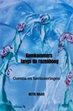 Nettie Kuijer , Komkommers langs de rozenboog