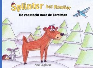 Arno Daglinckx , Splinter het Rendier De zoektocht naar de Kerstman