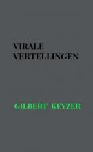 Gilbert Keyzer , Virale vertellingen
