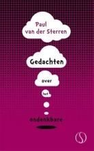 Paul van der Sterren , Gedachten over het ondenkbare