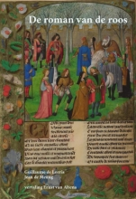 Guillaume de Lorris Jean de Meung, De roman van de roos