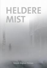 Yolande Belghazi-Timman , Heldere mist