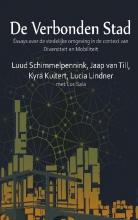 Luud  Schimmelpennink, Jaap van Till, Kyra  Kuitert, Lucia  Lindner De verbonden stad