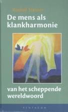 Rudolf  Steiner De mens als klankharmonie van het scheppende wereldwoord