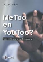 Jan G. Carlier , MeToo en YouToo. Een kritische steunbetuiging