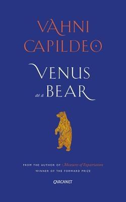 Vahni Capildeo,Venus as a Bear