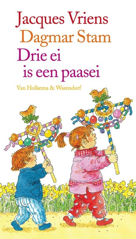 Jacques Vriens,Drie ei is een paasei