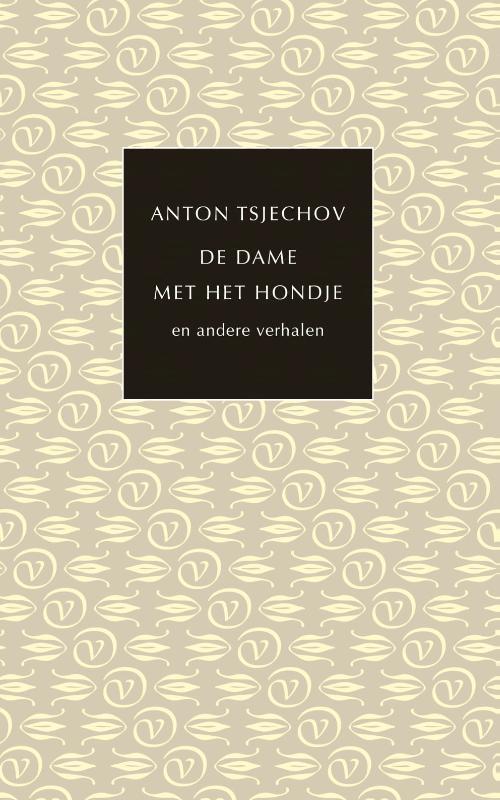 Anton Tsjechov,De dame met het hondje en andere verhalen