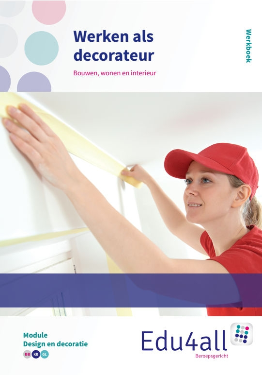 Martijn Potters, Jelle Viergever,Werken als decorateur Module Design en decoratie Werkboek