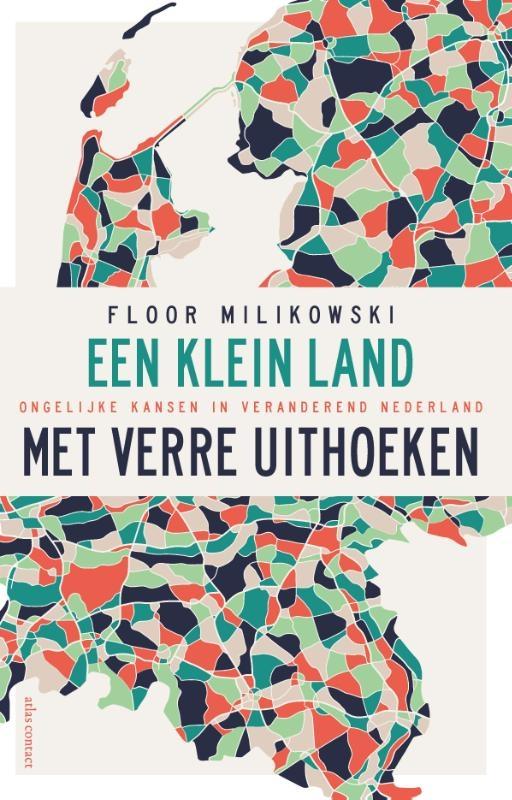 Floor Milikowski,Een klein land met verre uithoeken