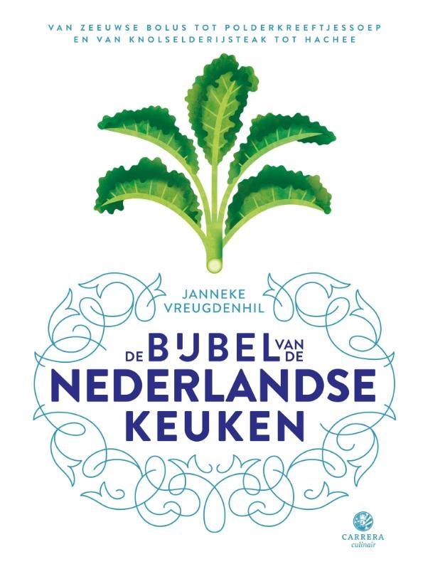 Janneke Vreugdenhil,De bijbel van de Nederlandse keuken