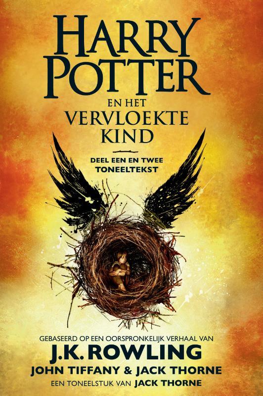 J.K. Rowling, John Tiffany, Jack Thorne,Harry Potter en het vervloekte kind Deel een en twee