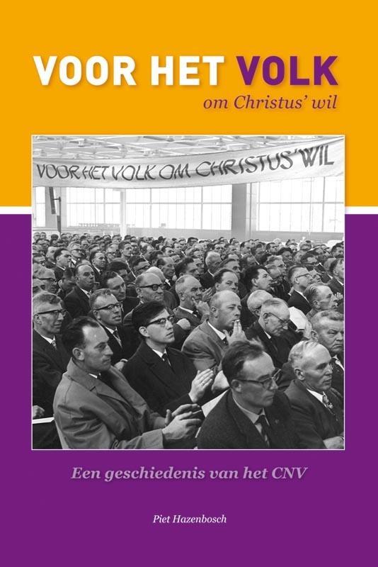 Piet Hazenbosch,`Voor het Volk om Christus` wil`