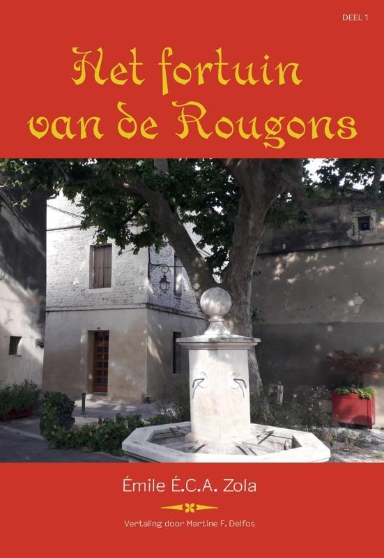 Emile Zola,Het fortuin van de Rougons