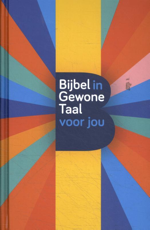 Kwintessens,Bijbel in gewone taal voor jou