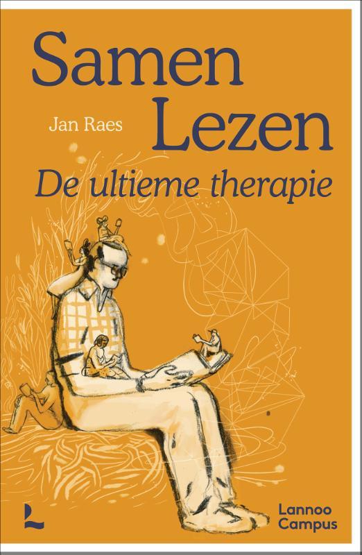Jan Raes,Samen Lezen - De ultieme therapie