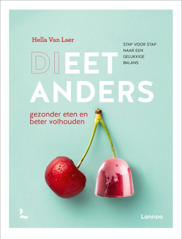 Hella Van Laer,Dieet anders