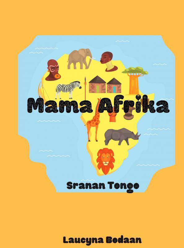 Laucyna Bodaan,Mama Afrika