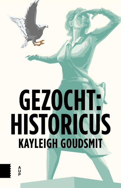 Kayleigh Goudsmit,Gezocht: historicus