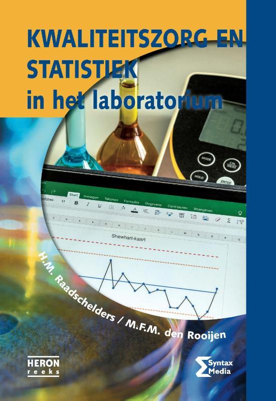 H.M. Raadschelders, M.F.M. den Rooijen,Kwaliteitszorg en statistiek in het laboratorium