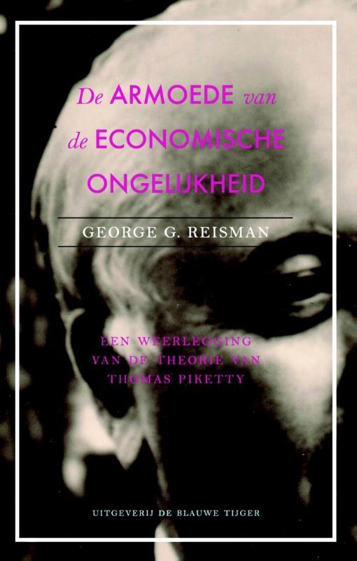 George G. Reisman,De armoede van economische gelijkheid