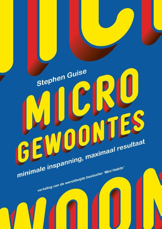 Stephen Guise,Micro gewoontes