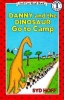 Hoff, Syd,Danny and the Dinosaur Go to Camp