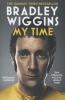 Bradley Wiggins,Bradley Wiggins: My Time
