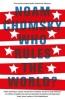 Chomsky, Noam,Who Rules the World?