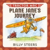 Steers, Billy,Tractor MAC Plane Jane`s Journey
