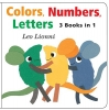 Lionni, Leo,Colors, Numbers, Letters