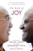 Dalai Lama,   Desmond Tutu,   Douglas Carlton Abrams,The Book of Joy