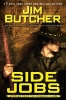 Butcher, Jim,Side Jobs