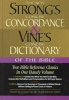 Strong, James,Strong`s Concise Concordance and Vine`s Concise Dictionary of the Bible