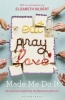 ,Eat Pray Love Made Me Do it