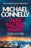 <b>Connelly, Michael</b>,Dark Sacred Night