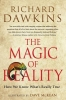 Dawkins, Richard,The Magic of Reality