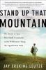 Leutze, Jay Erskine,Stand Up That Mountain