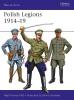 Thomas, Nigel,Polish Legions 1914-19
