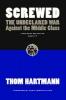 Hartmann, Thom,Screwed