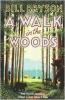 <b>Bill Bryson</b>,Walk in the Woods