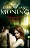 Moning, Karen Marie,Gefangene der Dunkelheit
