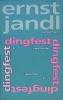 Jandl, Ernst,dingfest, verstreute gedichte 4