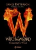 Patterson, James,Witch & Wizard 01. Verlorene Welt