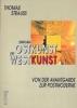 Strauss, Thomas,Zwischen Ostkunst und Westkunst