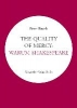 Brook, Peter,The Quality of Mercy: Warum Shakespeare