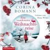 Bomann, Corina,Eine wundersame Weihnachtsreise