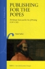 <b>Paolo  Sachet</b>,Publishing for the Popes