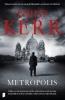 <b>Philip  Kerr</b>,Metropolis