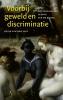 Krijn van der Jagt,Voorbij geweld en discriminatie